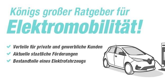 Elektromobilität - Der große Autohaus König Ratgeber